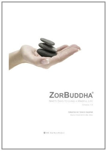 ZorBuddha: Ninety days to living a mindful life