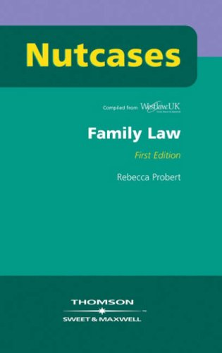 Nutcases: Family Law Revision Aid and Study Guide