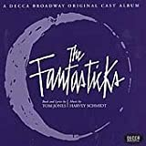 The Fantasticks (Original 1960 Off-Off Broadway Cast)