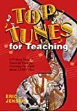img - for Top Tunes for Teaching: 977 Song Titles & Practical Tools for Choosing the Right Music Every Time book / textbook / text book