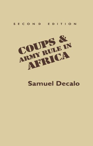 Coups and Army Rule in Africa: Motivations and Constraints, Second Edition