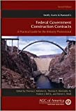img - for Smith, Currie & Hancock's Federal Government Construction Contracts 2nd (second) edition Text Only book / textbook / text book