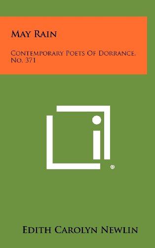 May Rain: Contemporary Poets of Dorrance, No. 371