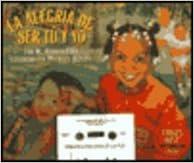 La Alegria de Ser Tu y Yo (Live Oak Readalong) (Spanish Edition)