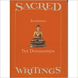 sacred writings of buddhism A core function of a religious text making it sacred is its word or reason) (archaically also 'hierology') is the study of sacred texts theravada buddhism.