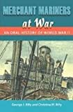 Merchant Mariners at War