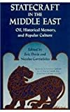 Statecraft in the Middle East: Oil, Historical Memory, and Popular Culture (Constitutions of the United States; 5)