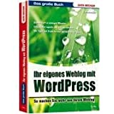 """Das grosse Buch. Eigene Weblogs mit WordPressvon """"Gabriele Frankem�lle"""""""