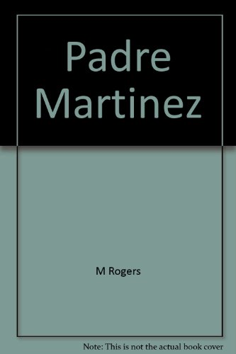 Padre Martinez: New Perspectives from Taos