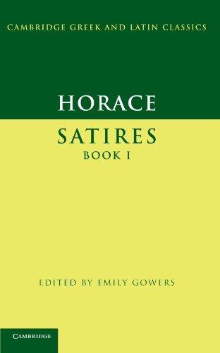 Horace: Satires Book I Paperback (Cambridge Greek and Latin Classics)
