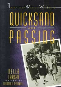 Quicksand - and - Passing (American Women Writers)