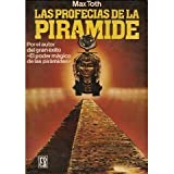 img - for Las Profecias de la Piramide (Spanish Edition) book / textbook / text book