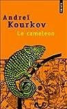 echange, troc Andreï Kourkov - Le Caméléon