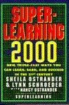 Superlearning 2000, by Sheila Ostrander