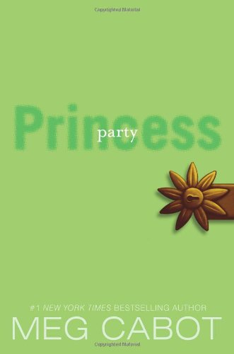 Cabot, Meg – The Princess Diaries 09 – Party Princess (seventh Heaven) (v3 0) [lit]