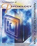 img - for Fundamentals of Psychology: Applications for Life and Work book / textbook / text book
