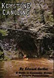 img - for Keystone Canoeing: A Guide to Canoeable Water of Eastern Pennsylvania book / textbook / text book