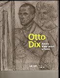 img - for Otto Dix (Dessins d'une guerre a l'autre) book / textbook / text book