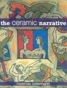 The Ceramic Narrative from University of Pennsylvania Press