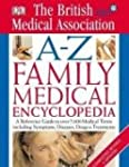 BMA A-Z Family Medical Encyclopedia (...