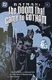 Batman: The Doom That Came to Gotham - Book 1