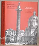 img - for MARK J. MILLARD ARCHITECTURAL COLLECTION, VOL. IV ITALIAN AND SPANISH BOOKS FIFTEENTH THROUGH NINETEENTH CENTURIES. book / textbook / text book