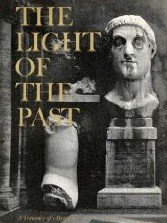 The Light of the Past: A Treasury of Horizon, American Heritage Editors
