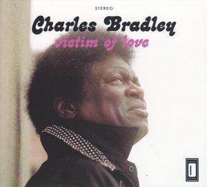 Charles Bradley - Victim Of Love