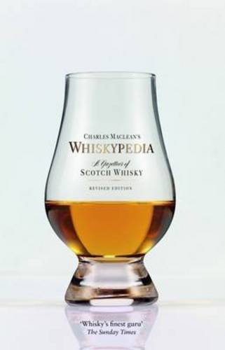 Maclean's Whiskypedia: A Gazetteer of Scotch Whisky