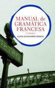 Manual de gramática francesa (Ariel Letras)