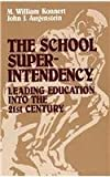img - for The School Superintendency: Leading Education into the 21st Century book / textbook / text book