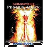 Koltanowski-Phoenix Attackby David Rudel