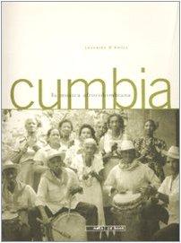 Cumbia. La musica afrocolombiana. Con Cd audio