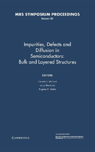 Impurities, Defects and Diffusion in Semiconductors: Bulk and Layered Structures: Volume 163 (MRS Proceedings)