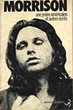 Une Priere Americaine et Autres Ecrits (2267001438) by Jim Morrison