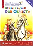 Erase una vez Don Quijote / Once upon a Time Don Quixote (Spanish Edition)