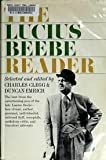 img - for The Lucius Beebe Reader book / textbook / text book