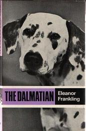 The Dalmatian (Popular Dogs' Breed)