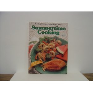 Better Homes and Gardens Summertime Cooking