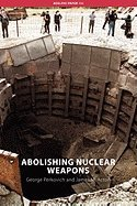Abolishing Nuclear Weapons by…