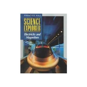 Science Explorer: Electricity and Magnetism