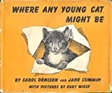 img - for Where Any Young Cat Might Be book / textbook / text book