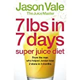7lbs in 7 Days Super Juice Diet Paperback