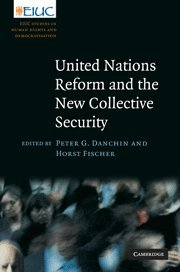 United Nations Reform and the New Collective Security (European Inter-University Centre for Human Rights and Democratisa