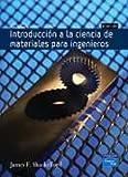 Introduccion a la Ciencia de Materiales Para Ingenieros (Spanish Edition) (8420544515) by Shackelford, James F.