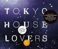 TOKYO HOUSE LOVERS