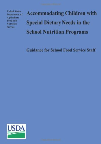 Accommodating Children With Special Dietary Needs In The School Nutrition Programs