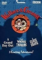 Wallace And Gromit - 3 Cracking Adventures