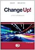 Change Up!: Student'S Book + Workbook + Audio Cds (2)