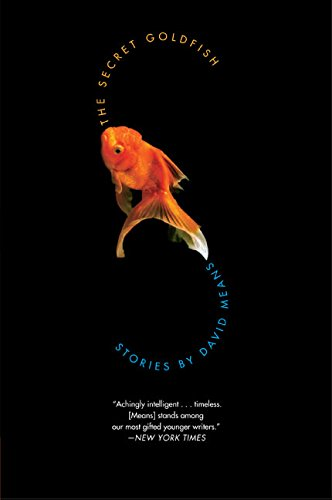 The Secret Goldfish: Stories